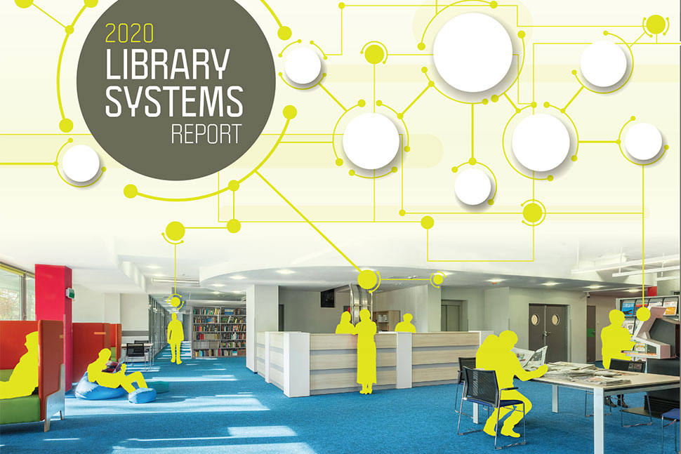 2020 Library Systems Report [American Libraries]