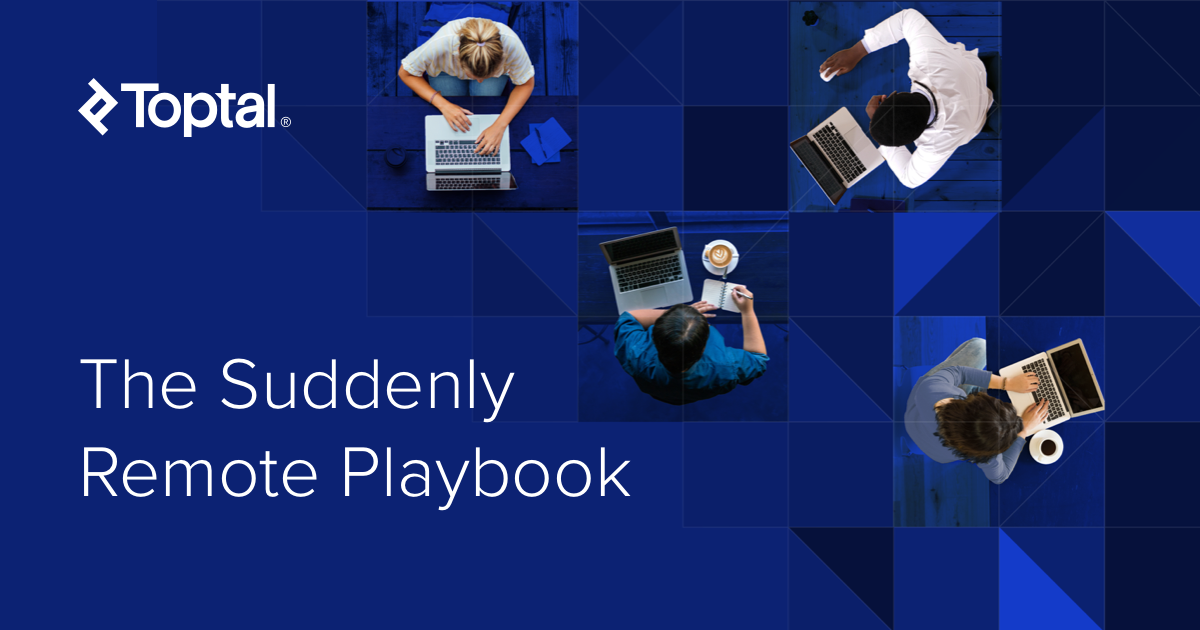 The Suddenly Remote Playbook: A Comprehensive Guide for Working Remotely