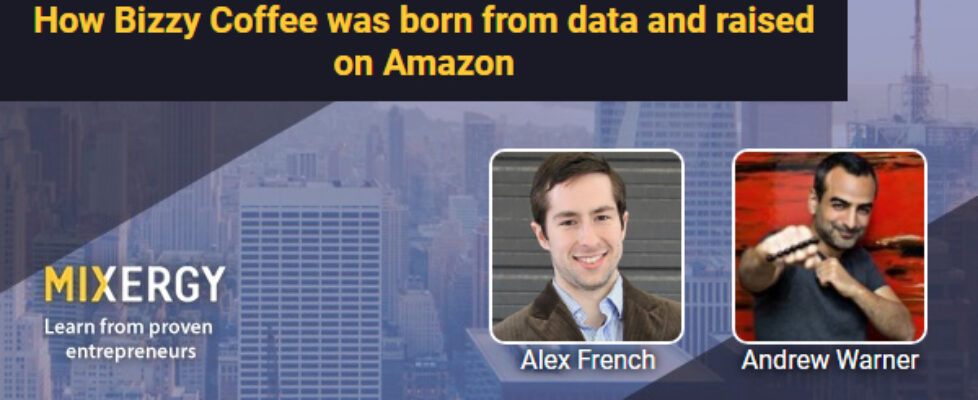 #1946 How Bizzy Coffee was born from data and raised on Amazon
